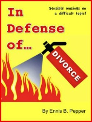 In Defense of Divorce