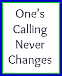 God never changes a person's calling